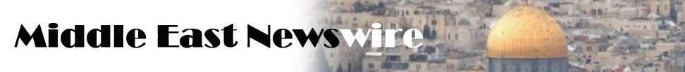 Middle East Newswire...